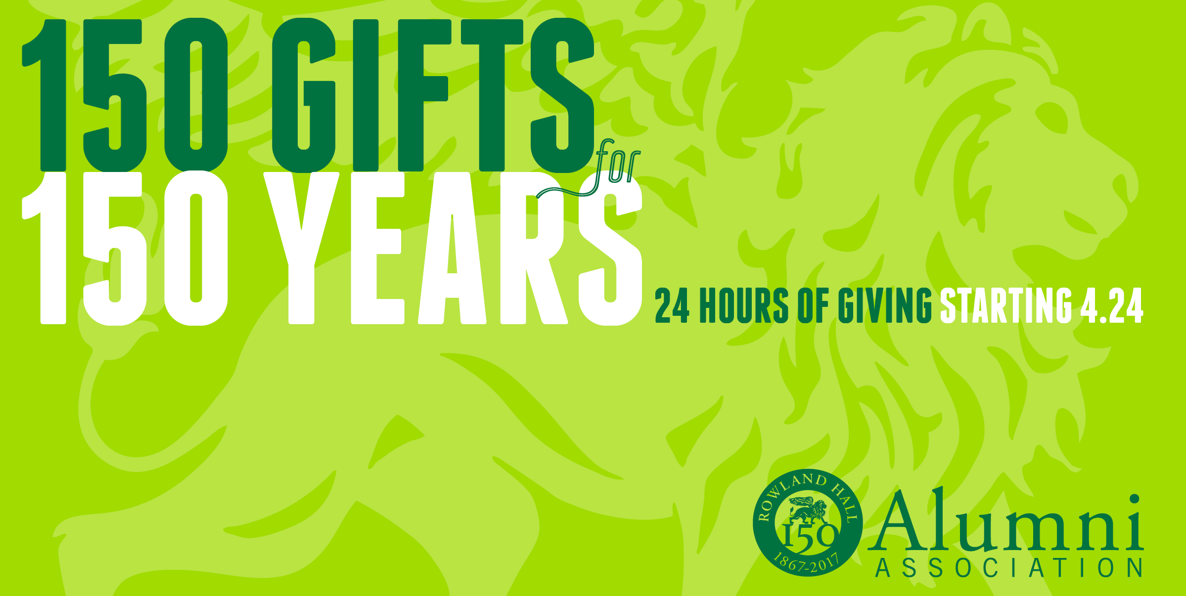 Graphic: 150 Gifts for 150 Years—24 Hours of Giving Starting April 24